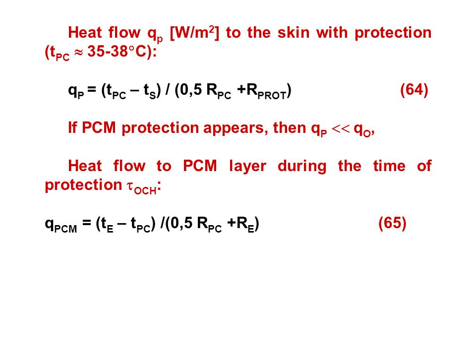 Heat flow qp [W/m2] to the skin with protection (tPC  35-38C):